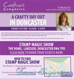 Dawn is at Stamp Magic in Doncaster